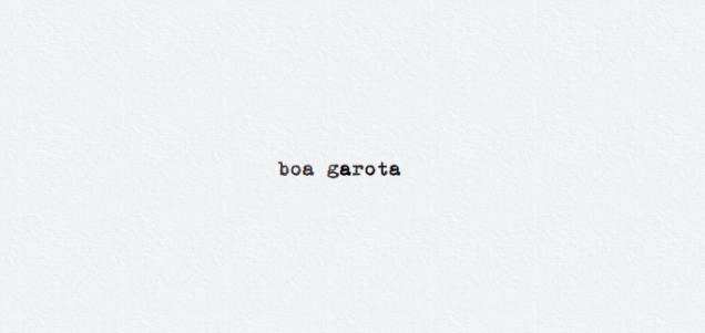 https://ahistoryofcrows.wordpress.com/2017/05/19/boa-garota/