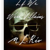 https://ahistoryofcrows.wordpress.com/2019/12/13/if-we-were-villains-m-l-rio/